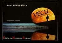 Armel Timmerman - Vécu.