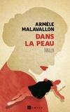 Armèle Malavallon - Dans la peau.