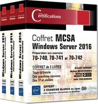 Armelin Asimane et Jérôme Bezet-Torres - MCSA Windows Server 2016 - Préparation aux examens 70-740, 70-741 et 70-742. Coffret en 3 volumes.