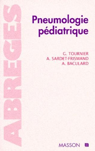 Armelle Baculard et Guy Tournier - Pneumologie pédiatrique.