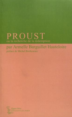 Proust ou la recherche de la rédemption