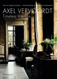 Armelle Baron et Christian Sarramon - Axel Vervoordt - Timeless Interiors.