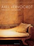 Armelle Baron - Axel Vervoordt - Intérieurs intemporels.