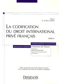 La codification du droit international privé français - Armelle Bodénès-Constantin |