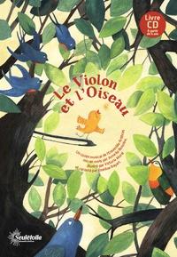Armelle Bossière et Victoria Morel - Le violon et l'oiseau. 1 CD audio