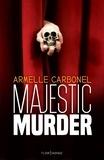 Armelle Carbonel - Majestic Murder.