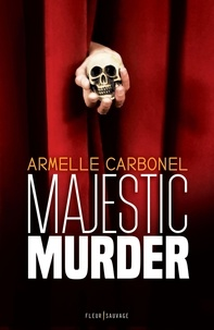 Armelle Carbonel - Majestic Murder.