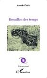 Armelle Chitrit - Brouillon des temps.