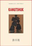Armelle Chitrit - Kanutshuk.