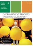 Armelle Claudé - Etapes de mode - Tome 5, Environnements produits.