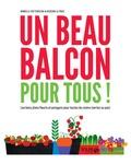 Armelle Cottenceau et Rosenn Le Page - Un beau balcon pour tous ! - Les bons plans fleuris et potagers pour toutes les mains (vertes ou pas).