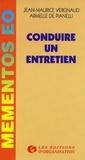 Armelle de Pianelli et Jean-Maurice Vergnaud - Conduire un entretien.