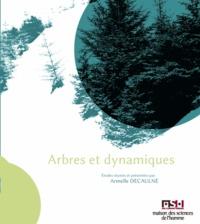 Armelle Decaulne - Arbres & dynamiques.