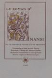 Armelle Détang - Le Roman d'Anansi - Ou Le fabuleux voyage d'une araignée.