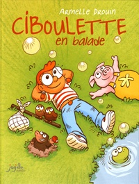 Armelle Drouin - Ciboulette  : Ciboulette en balade.