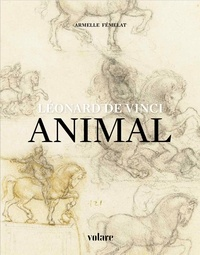Armelle Fémelat - Léonard de Vinci - Animal.