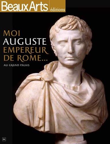 Armelle Fémelat - Moi, Auguste, empereur de Rome... au Grand Palais.
