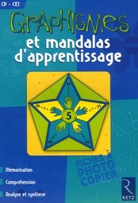 Graphismes et mandalas d'apprentissage CP-CE1 - Armelle Géninet |
