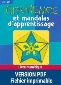 Armelle Géninet - Graphismes et mandalas d'apprentissage CP-CE1.