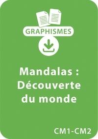 Armelle Géninet - Graphismes  : Graphismes et mandalas d'apprentissage - Découverte du monde - CE2-CM1-CM2 - Un lot de 8 fiches à télécharger.