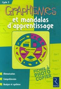 Armelle Géninet - Graphismes et mandalas d'apprentissage - Cycle 3.