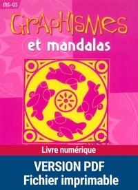 Armelle Géninet - Graphismes et mandalas - MS - GS.
