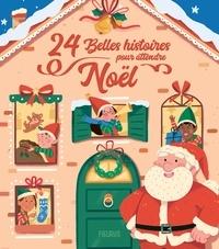 Armelle Guéguen et Eric Puybaret - 24 belles histoires pour attendre Noël.