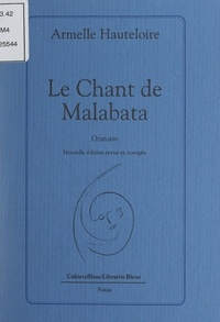 Armelle Hauteloire - Le chant de Malabata - Oratorio.