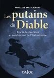Armelle Le Bras-Chopard - Les putains du diable - Procès des sorcières et construction de l'Etat moderne.