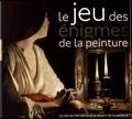 Armelle Le Gendre et Raffaella Russo Ricci - Le jeu des énigmes de la peinture.