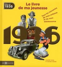 Rhonealpesinfo.fr 1936, le livre de ma jeunesse - Tous les souvenirs de mon enfance et de mon adolescence Image