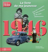 1946, le livre de ma jeunesse - Tous les souvenirs de mon enfance et de mon adolescence.pdf