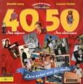 Armelle Leroy et Laurent Chollet - L'album de ma jeunesse 40-50.