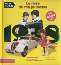 Nés en 1938, le livre de ma jeunesse - Tous les souvenirs de mon enfance et de mon adolescence.pdf