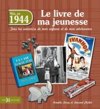 Nés en 1944, le livre de ma jeunesse - Tous les souvenirs de mon enfance et de mon adolescence.pdf
