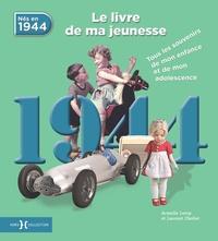 Deedr.fr Nés en 1944, le livre de ma jeunesse - Tous les souvenirs de mon enfance et de mon adolescence Image
