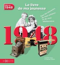 Nés en 1948, le livre de ma jeunesse - Tous les souvenirs de mon enfance et de mon adolescence.pdf
