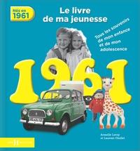 Nés en 1961, le livre de ma jeunesse - Tous les souvenirs de mon enfance et de mon adolescence.pdf