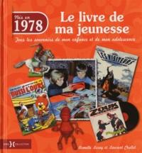 Deedr.fr Nés en 1978, le livre de ma jeunesse - Tous les souvenirs de mon enfance et de mon adolescence Image