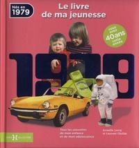 Nés en 1979, le livre de ma jeunesse - Tous les souvenirs de mon enfance et de mon adolescence.pdf