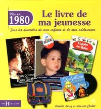 Histoiresdenlire.be Nés en 1980, le livre de ma jeunesse - Tous les souvenirs de mon enfance et de mon adolescence Image