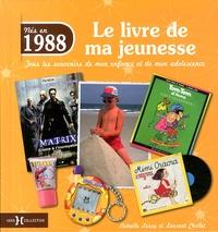 Histoiresdenlire.be Nés en 1988, le livre de ma jeunesse - Tous les souvenirs de mon enfance et de mon adolescence Image