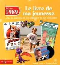 Nés en 1989, le livre de ma jeunesse - Tous les souvenirs de mon enfance et de mon adolescence.pdf
