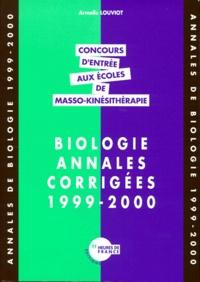 Goodtastepolice.fr Annales de biologie 1999-2000. Concours d'entrée aux écoles de masso-kinésithérapie Image