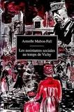 Armelle Mabon-Fall - Les assistantes sociales au temps de Vichy - Du silence à l'oubli.