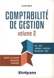 Armelle Mathé - Comptabilité de gestion - Volume 2, La gestion budgétaire.
