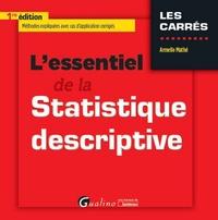 L'essentiel de la Statistique descriptive - Armelle Mathé  