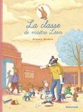 Armelle Modéré - L'école de Zéline Tome 1 : La classe de maître Léon.