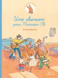 Armelle Modéré - L'école de Zéline Tome 2 : Une chanson pour Monsieur Oli.