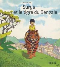 Armelle Modéré - Surya et le tigre du Bengale.